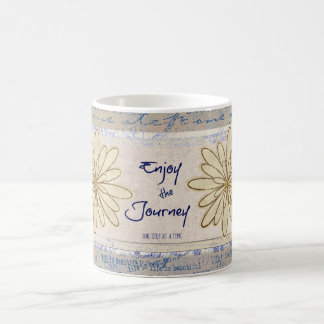 Enjoy the Journey; One Step at a Time Quote Coffee Mug