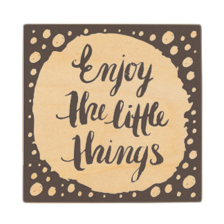 Enjoy The Little Things 3 Wood Coaster
