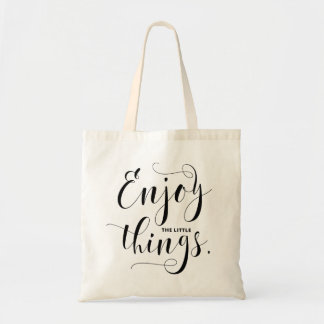 Enjoy The Little Things Black Modern Calligraphy Tote Bag