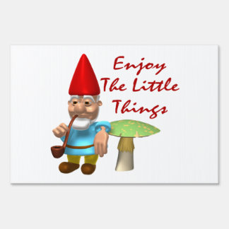 Enjoy The Little Things Gnome Sign