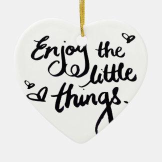 Enjoy The Little Things - Handwriting Print Ceramic Ornament