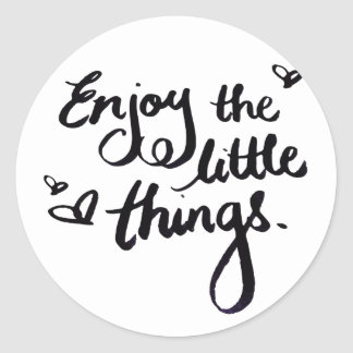 Enjoy The Little Things - Handwriting Print Classic Round Sticker