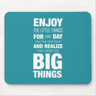 Enjoy the little things! Inspirational Typography Mouse Pad