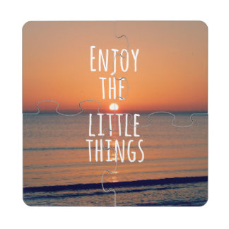 Enjoy the Little Things Sunset Quote Puzzle Coaster