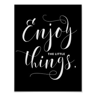 Enjoy The Little Things | White Modern Calligraphy Poster