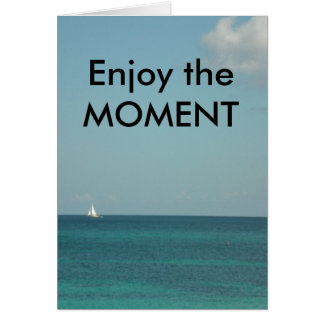 Enjoy the Moment Cards