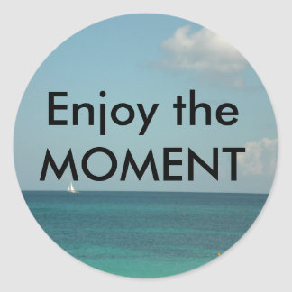 Enjoy the Moment Stickers