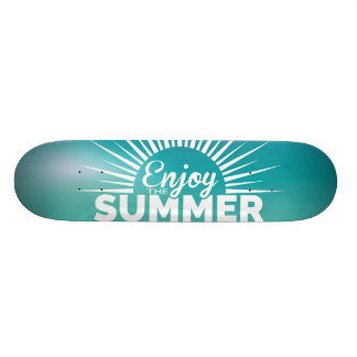 enjoy the summer holiday skateboard deck