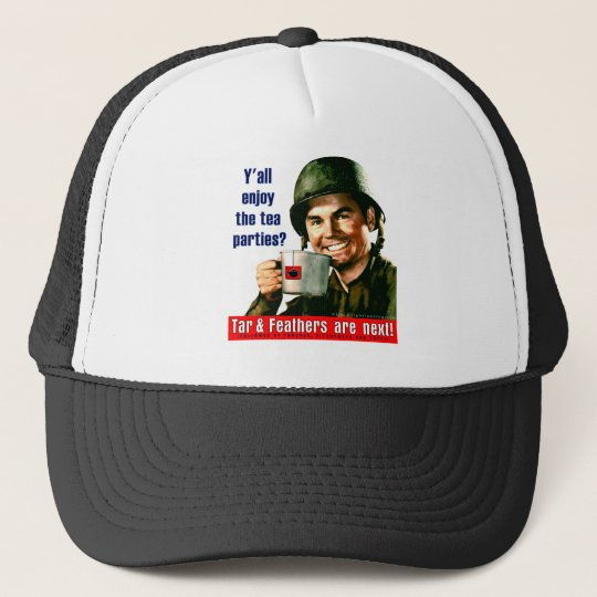 Enjoy the Tea Party? Trucker Hat