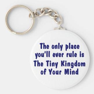 Enjoy the Tiny Kingdom of Your Mind Keychain