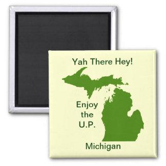Enjoy the U.P. Michigan with Da Yoopers 2 Inch Square Magnet