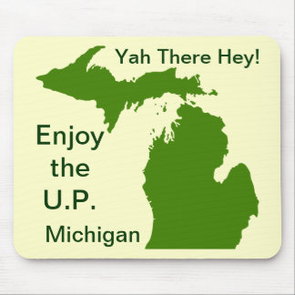 Enjoy the U.P. Michigan with Da Yoopers Mouse Pad