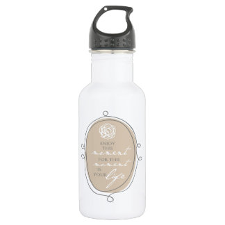 Enjoy This Moment Inspirational Quote Stainless Steel Water Bottle