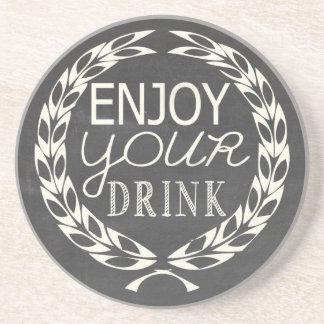 Enjoy your drink coaster