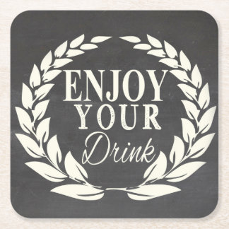 Enjoy your drink square paper coaster