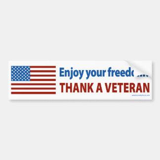 Enjoy Your Freedom? Thank a Veteran. Bumper Sticker