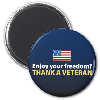 Enjoy Your Freedom? Thank a Veteran. Fridge Magnets