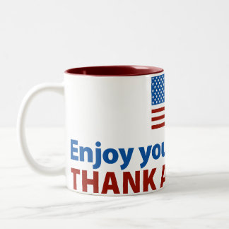 Enjoy Your Freedom? Thank a Veteran. Two-Tone Coffee Mug