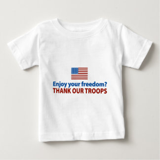 Enjoy Your Freedom? Thank Our Troops T-shirts
