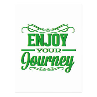 Enjoy Your Journey Postcard