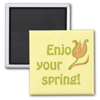 Enjoy your spring 2 inch square magnet