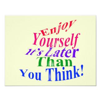 Enjoy Yourself! Card