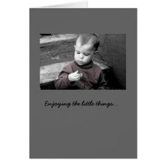 Enjoying the little things... card