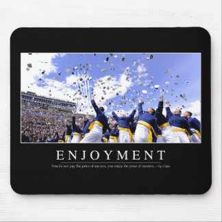 Enjoyment: Inspirational Quote Mouse Pad