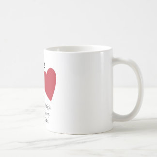 Enlarge your Heart - Carefully Coffee Mug
