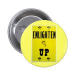 Enlighten Up Pin