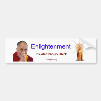 Enlightenment - Dalai Lama Bumper Sticker