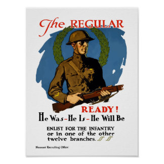Enlist For The Infantry -- WWI Posters