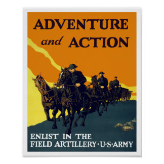 Enlist In The Field Artillery -- WW1 Army Poster