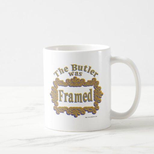 ¡Enmarcaron al mayordomo! Tazas De Café