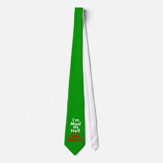 Enojado como infierno corbata personalizada