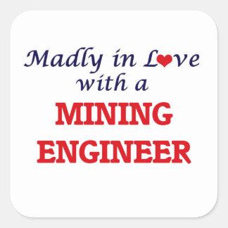 Enojado en amor con un ingeniero de minas pegatina cuadrada