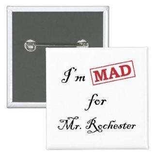 Enojado para Sr. Rochester Pin Cuadrado