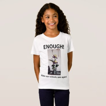 Lawyer Themed Enough girls Tee