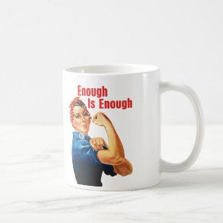 Enough Is Enough Coffee Mug