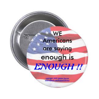 enough is ENOUGH !!! Pinback Button