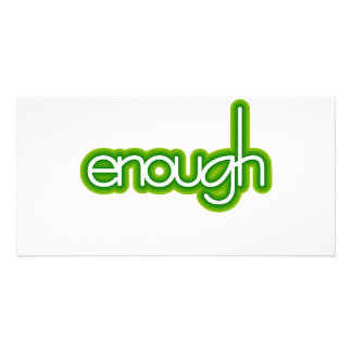 Enough (lime) photo card
