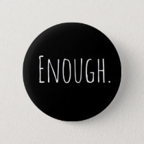 Enough Pin, Anti Guns, Gun Control Pin bestselling