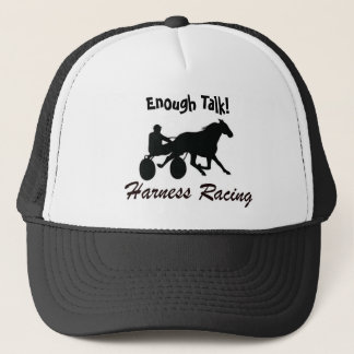 Enough Talk Harness Racing Trucker Hat