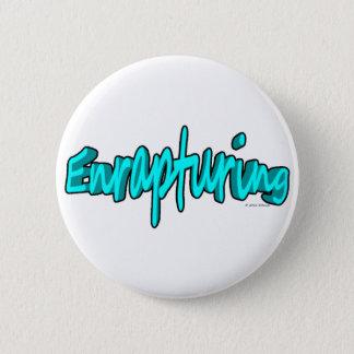 Enrapturing Button