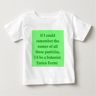 Enrico Fermi quote Baby T-Shirt