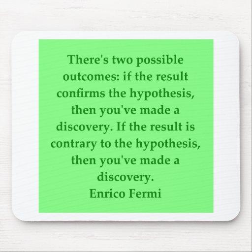 Enrico Fermi quote Mouse Pad