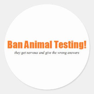 ¡Ensayos con animales de la prohibición! Parodia Pegatina Redonda