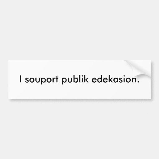 Enseñanza pública etiqueta de parachoque