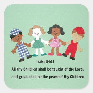 Enseñarán el 54:13 de Isaías y todos thy niños Pegatina Cuadrada