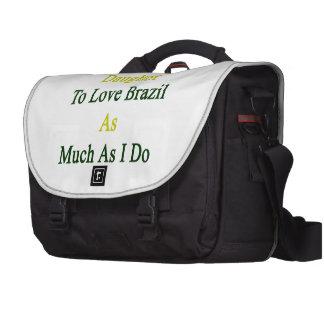 Enseñaré a mi hija a amar el Brasil tanto como mí Bolsa De Ordenador